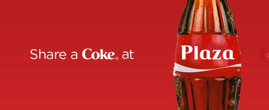 Share a coke @ Plaza
