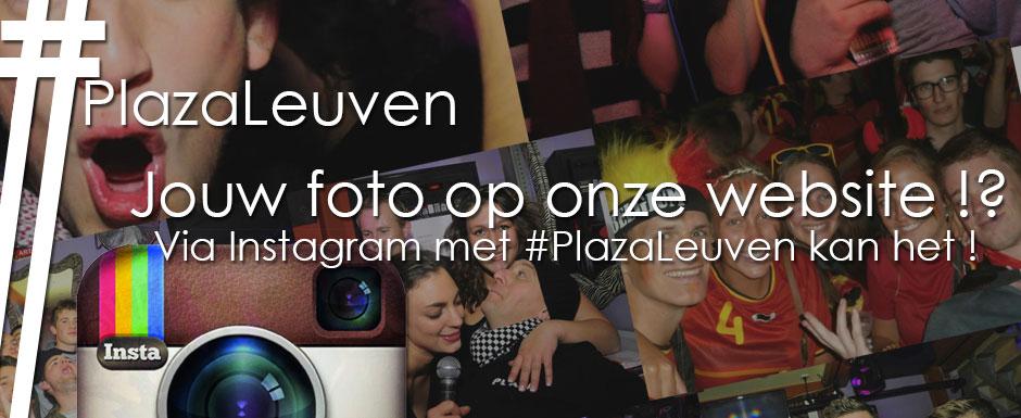 Jouw foto's op onze website! Instagram #PlazaLeuven