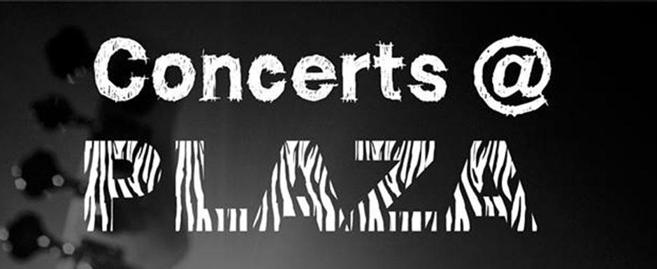 Concerts@Plaza