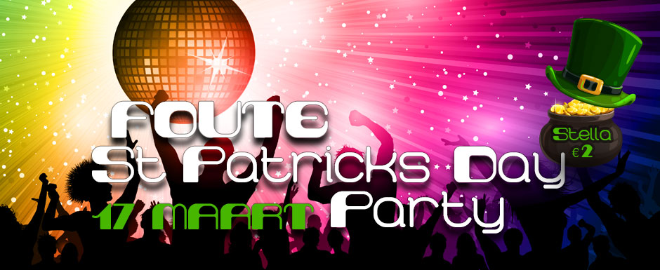 Foute St. Patricks Party