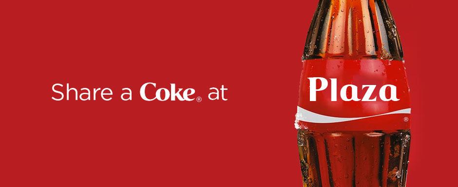 Share a coke @ Plaza