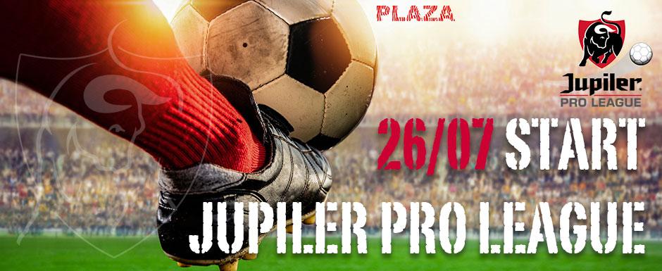 Start Jupiler-Pro League